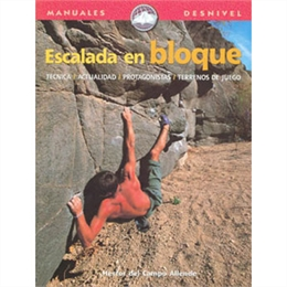 Escalada en bloque Desnivel - Escalada en bloque Desnivel